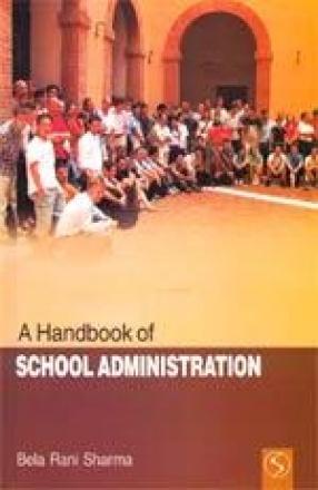 A Handbook of School Administration