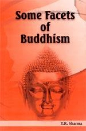 Some Facets of Buddhism