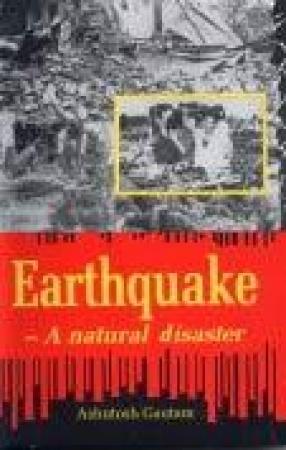 Earthquake: A Natural Disaster