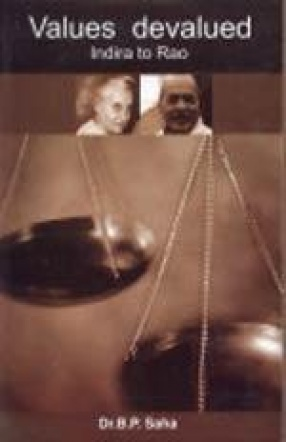 Values Devalued: Indira to Rao