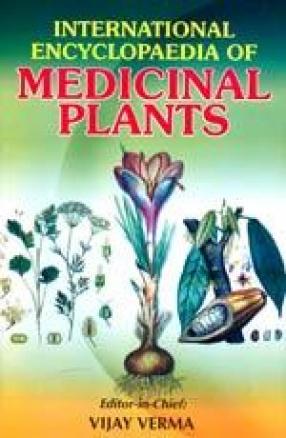 International Encyclopaedia of Medicinal Plants (In 18 Volumes)