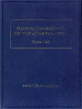 Paippalada-Samhita of the Atharva-Veda: Books 1-20