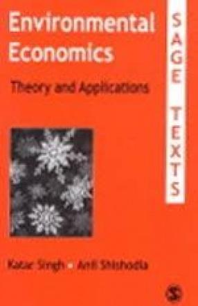 Environmental Economics: Theory and Applications