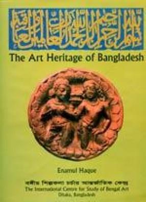 The Art Heritage of Bangladesh