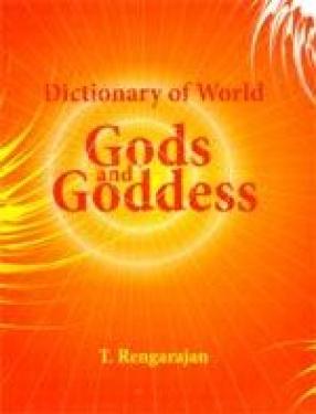 Dictionary of World God and Goddess