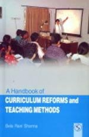 A Handbook of Curriculum Reforms and Teaching Methods