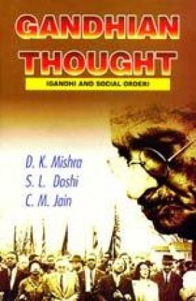 Gandhian Thought: Gandhi and Social Order
