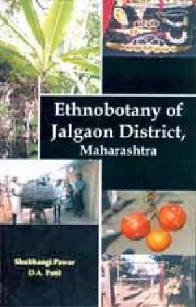 Ethnobotany of Jalgaon District, Maharashtra