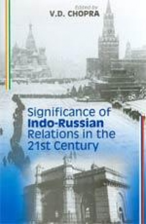 Significance of Indo-Russian Relations in 21st Century