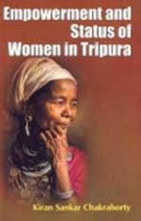 Empowerment and Status of Women in Tripura