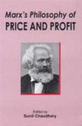 Marx's Philosophy of Price and Profit