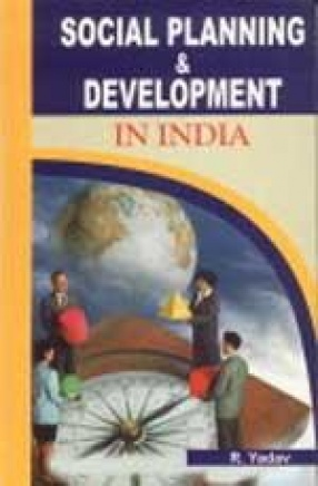 Social Planning and Development in India