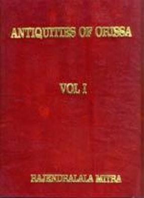 Antiquities of Orissa (In 2 Volumes)