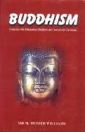 Buddhism: Connexion with Brahmanism, Hinduism and Contrast with Christianity