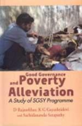 Good Governance and Poverty Alleviation: A Study of SGSY Programme