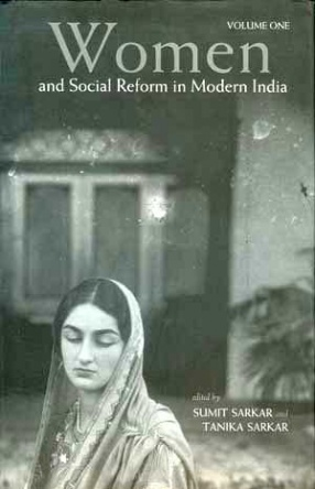 Women and Social Reform in Modern India (In 2 Volumes)