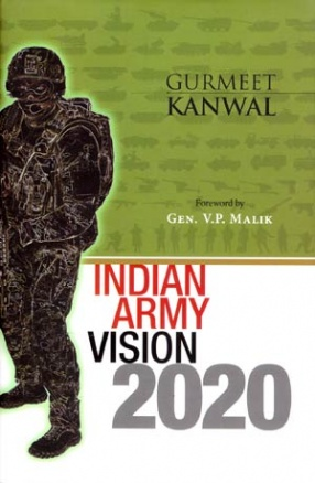 Indian Army: Vision 2020