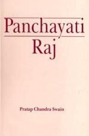 Panchayati Raj: The Grassroots Dynamics in Arunachal Pradesh
