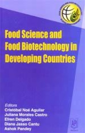 Food Science and Food Biotechnology in Developing Countries