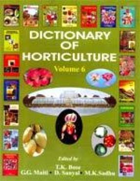 Dictionary of Horticulture: Haplophragma-Luvunga (Volume 6)
