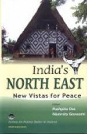 India's North East: New Vistas for Peace