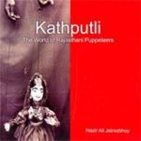 Kathputli: The World of Rajasthani Puppeteers