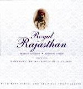 Royal Rajasthan with Rare Aerial and Archival Photographs