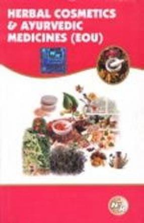 Herbal Cosmetics and Ayurvedic Medicines (EOU)