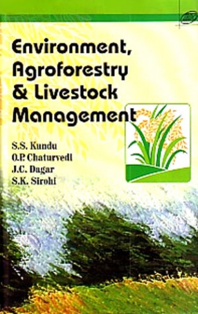 Environment, Agroforestry and Livestock Management