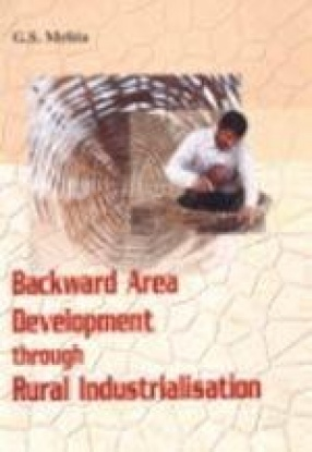 Backward Area Development Through Rural Industrialisation
