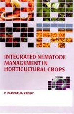 Integrated Nematode Management in Horticultural Crops