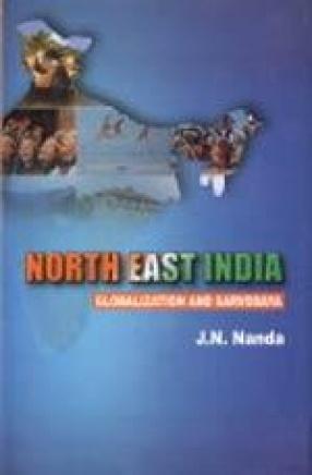 North East India: Globalization and Sarvodaya
