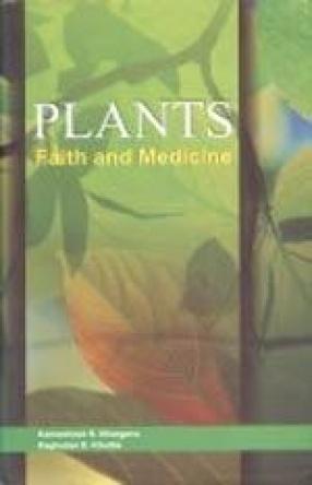 Plants: Faith and Medicine