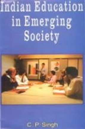 Indian Education in Emerging Society