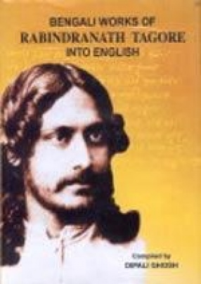 Bengali Works of Rabindranath Tagore into English