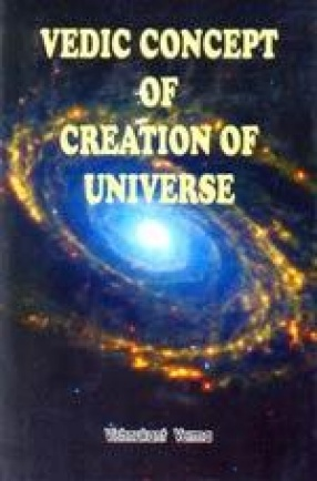 Vedic Concept of Creation of Universe