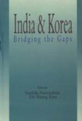 India and Korea: Bridging the Gaps