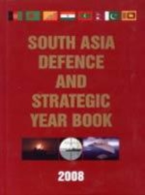 South Asia Defence and Strategic Year Book 2008