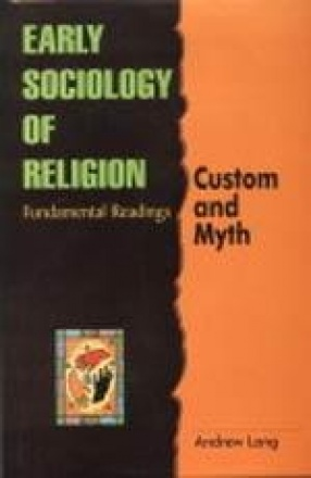 Early Sociology of Religion: Fundamental Readings (In 9 Volumes)