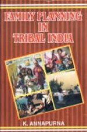 Family Planning in Tribal India