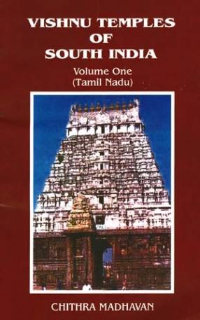 Vishnu Temples of South India: Tamil Nadu (Volume I)