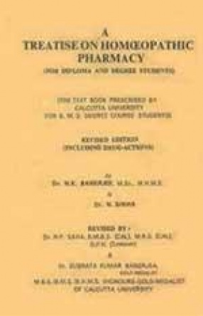 A Treatise on Homoeopathic Pharmacy: For Degree and Diploma Students