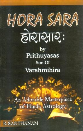 Horasara: An Adorable Masterpiece of Hindu Astrology