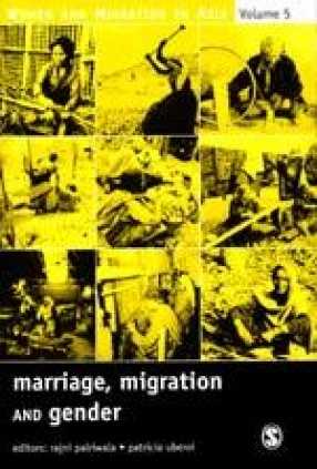 Marriage, Migration and Gender: Women and Migration in Asia  (Volume V)