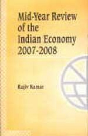 Mid-Year Review of the Indian Economy 2007-2008