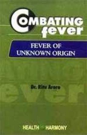 Combating Fever: Fever of Unknown Origin