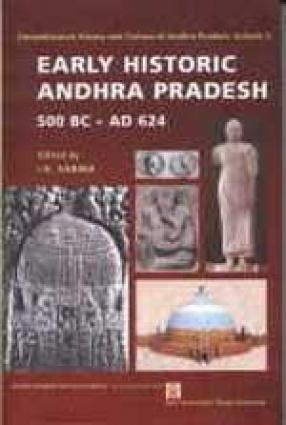 Comprehensive History and Culture of Andhra Pradesh: Early Historic Andhra Pradesh 500 BC--AD 624 (Volume II)
