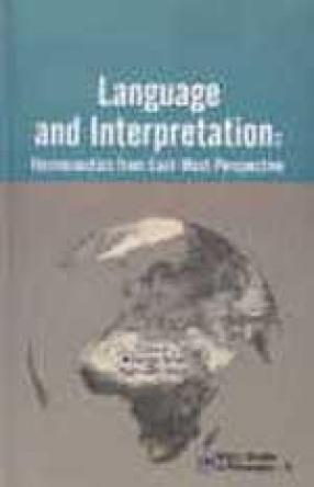 Language and Interpretation: Hermeneutics from East-West Perspective
