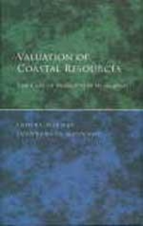Valuation of Coastal Resources: The Case of Mangroves in Gujarat