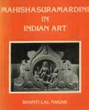 Mahishasurmardini in Indian Art